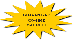 Guaranteed On-Time or Free!